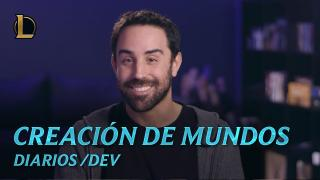 Construyendo Runaterra | diario /dev - League of Legends